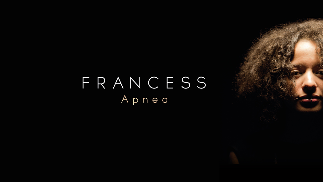 Francess – APNEA